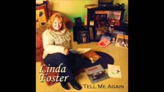 Linda Foster - When The Savior Wipes The Tears from Our Eyes