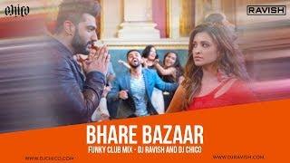 Bhare Bazaar Namaste England Funky Club Mix DJ Ravish & DJ Chico