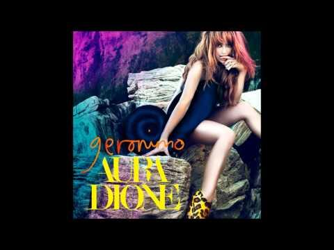 Aura Dione - Geronimo HD