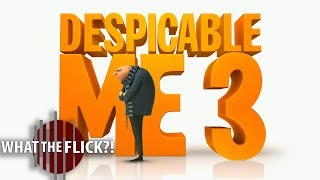 Despicable Me 3 – Official Movie Review