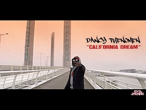 "DANCY PHENOMEN - ""California Dream"" (clip officiel) French Rap"