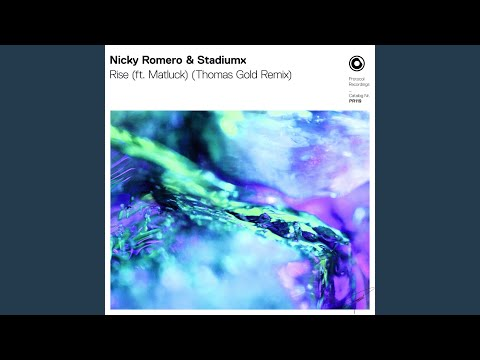 Rise (ft. Matluck) (Thomas Gold Extended Remix)