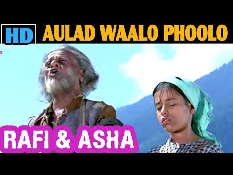 Aulad Waalo Phoolo Phalo (FULL VERSION) | MOHD RAFI & ASHA | Ek Phool Do Mali (1969)