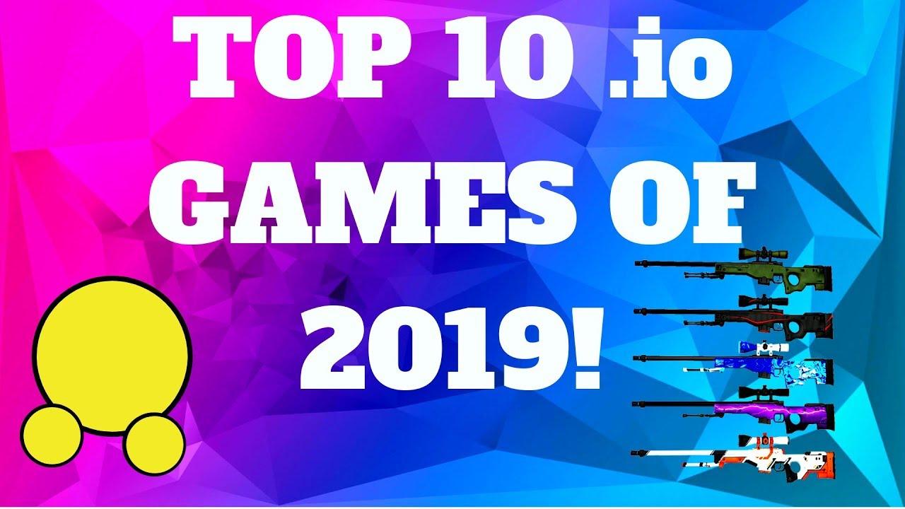 Best Io Games 2019 BEST .IO GAMES LIST | 2019!   YouTube