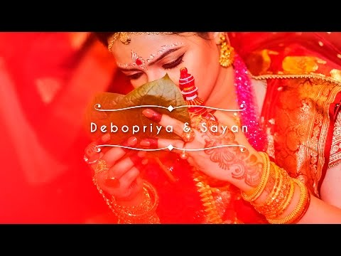 Debopriya and Sayan Bengali Cinematic Wedding Film
