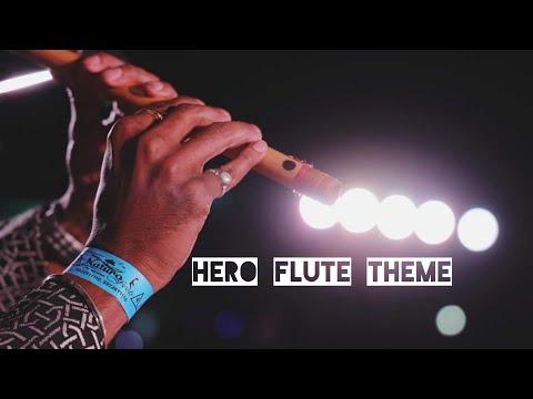 Hero Flute Theme