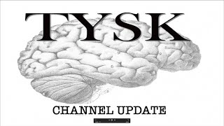 TYSK Channel Update 9 10 19