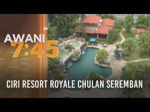 Ciri resort Royale Chulan Seremban