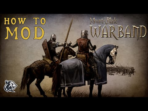 How To Mod Mount And Blade: Warband