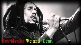 Bob Marley We and Dem (mp3+Download)