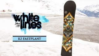 K2 Fastplant 2015-2016 Snowboard Review