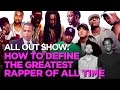 Download How To Define The Greatest Rapper Of All Time MP3 song and Music Video