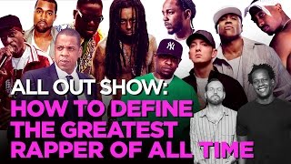 How To Define The Greatest Rapper Of All Time