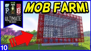 FTB Ultimate: Reloaded - Mob Farm! Ep10 (Industrial Foregoing Mod)