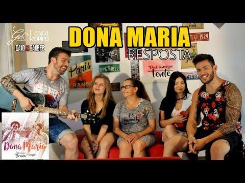 Dona Maria | RESPOSTA - Caio e Calefe Part. Gabi Fratucello/Jéssica Ribeiro