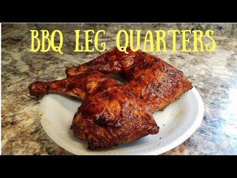 BBQ CHICKEN LEG QUARTERS on the Pellet Grill - YouTube