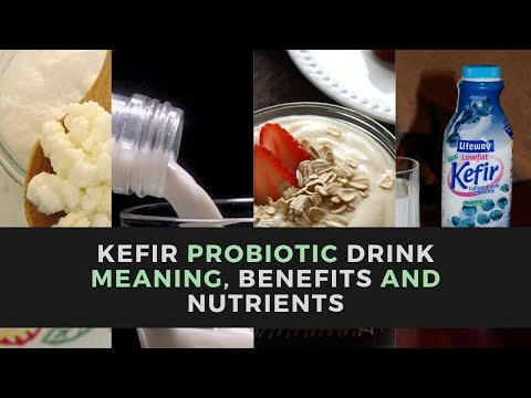 Kefir Probiotic Drink Meaning, Benefits And Nutrients In Hindi
