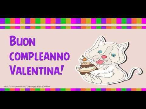 Eccezionale Tanti Auguri di Buon Compleanno Valentina! - YouTube VU52