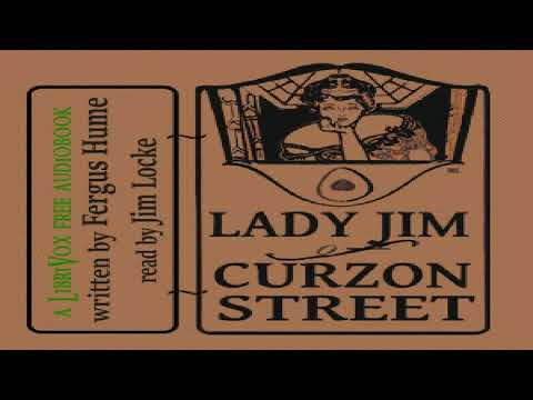 Lady Jim of Curzon Street   Fergus Hume   Crime & Mystery Fiction   Talkingbook   English   8/9