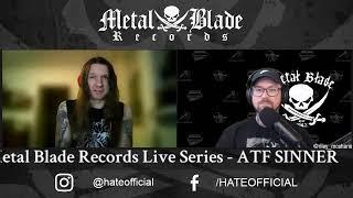 Metal Blade Live Series w/ ATF Sinner of Hate