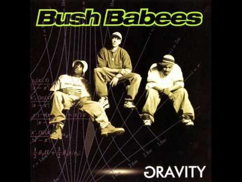 Da Bush Babees - 3 MCs feat. Q-Tip