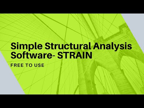 Simple Structural Analysis Software Strain Youtube
