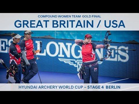 Great Britain v USA – Compound Women Team Gold Final | Berlin 2017
