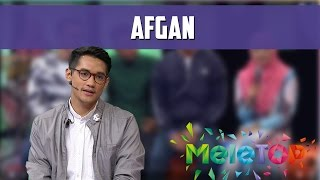 MeleTOP: Afgan Kasi Pick Up Line Dekat Neelofa! Ep195 [9.8.2016] MP3