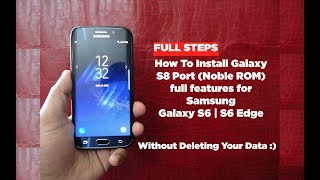 [EASY STEPS] Install Galaxy S8 Port on Galaxy S6 and S6 Edge