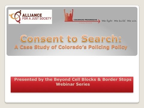 Consent To Search: A Case Study of Colorado's Policing Policy
