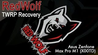 How To Install Redwolf Recovery On Asus Zenfone Max Pro M1