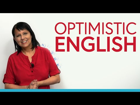 Optimistic English: Make yourself & others happier, healthier, and richer!