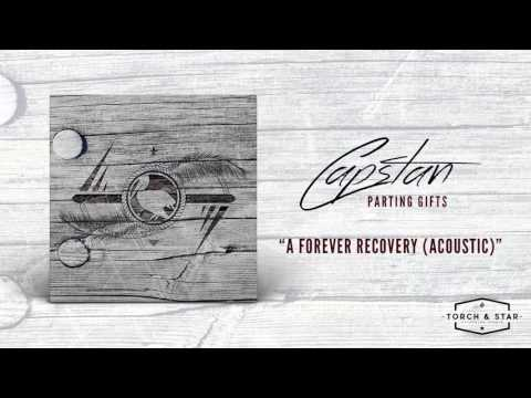 Capstan - A Forever Recovery (Acoustic)