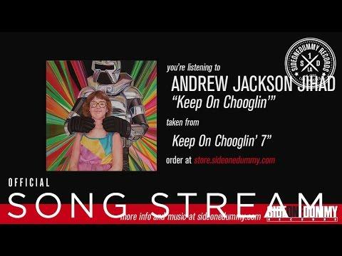 AJJ - Keep On Chooglin'