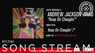 Andrew Jackson Jihad - Keep On Chooglin