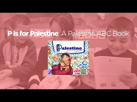 P is for Palestine: A Palestine Alphabet Book
