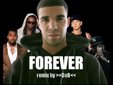 Drake ft. Kanye West, Lil Wayne, Eminem, & Jay-Z - Forever (remix)