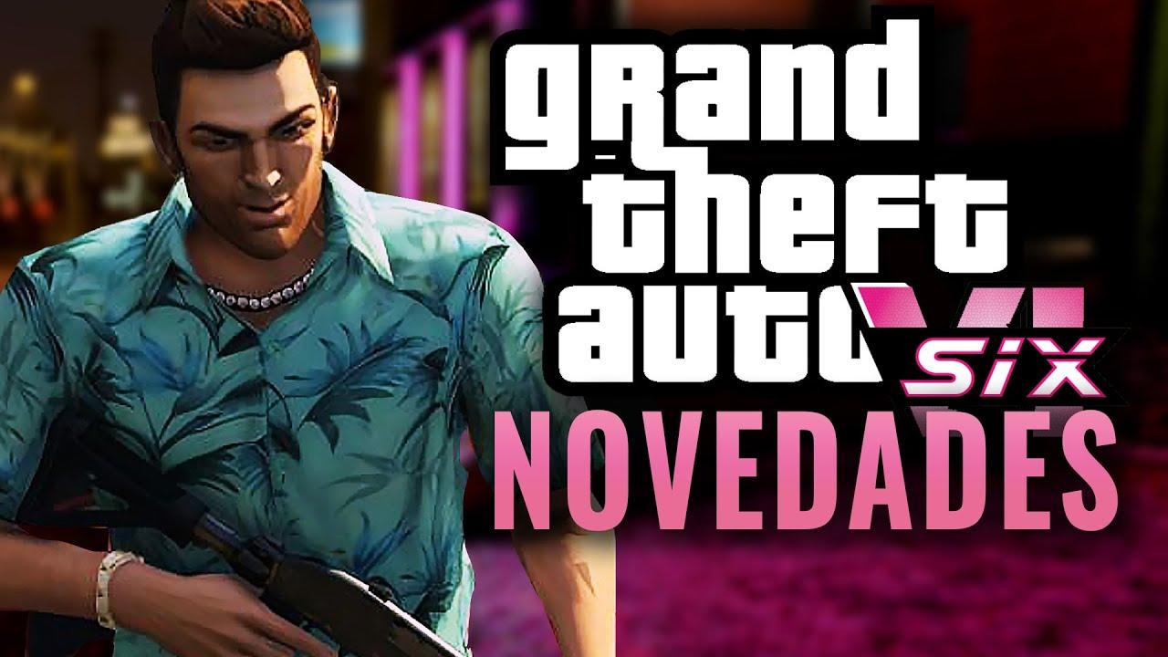 LAS NOVEDADES DE GRAND THEFT AUTO 6 (ONLINE & VICE CITY GTA 6)