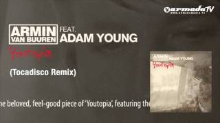 Armin Van Buuren Feat Adam Young Youtopia Tocadisco Remix