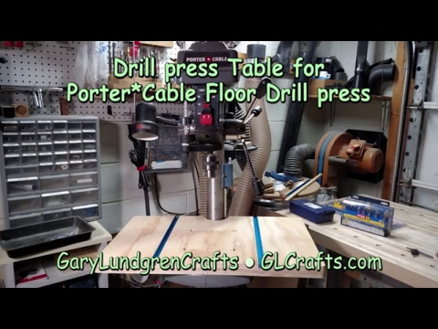 How To Make a Drill Press Table for Porter*Cable Floor Stand Drill Press Ep.2017-02