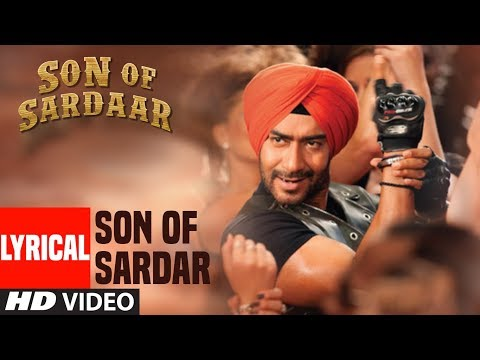 Lyrical Video: Son of Sardaar Title Song | Ajay Devgn, Sonakshi Sinha