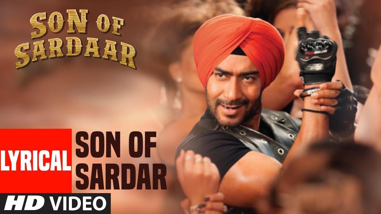 Download Lyrical Video: Son of Sardaar Title Song   Ajay Devgn, Sonakshi Sinha