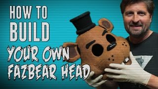 How To Make Your Own Freddy Fazbear Head