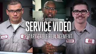 Rotary Cable Replacement - Haas Automation Service
