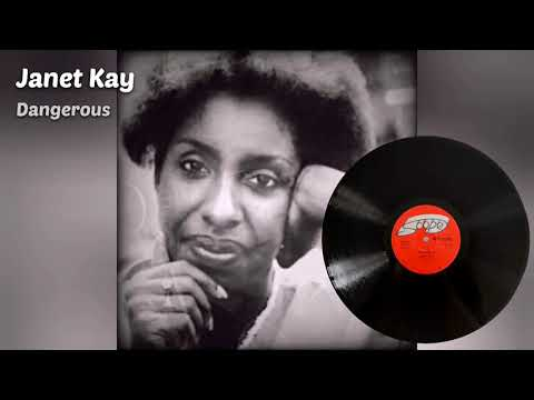 Janet Kay - Silly Games + Dangerous