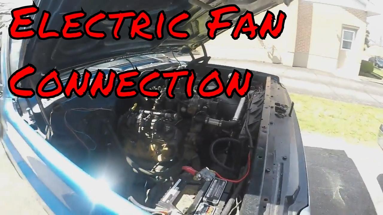 2 Speed electric fan connection LS Swap C10