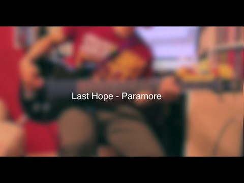 Last Hope - Paramore ( Bass Cover )