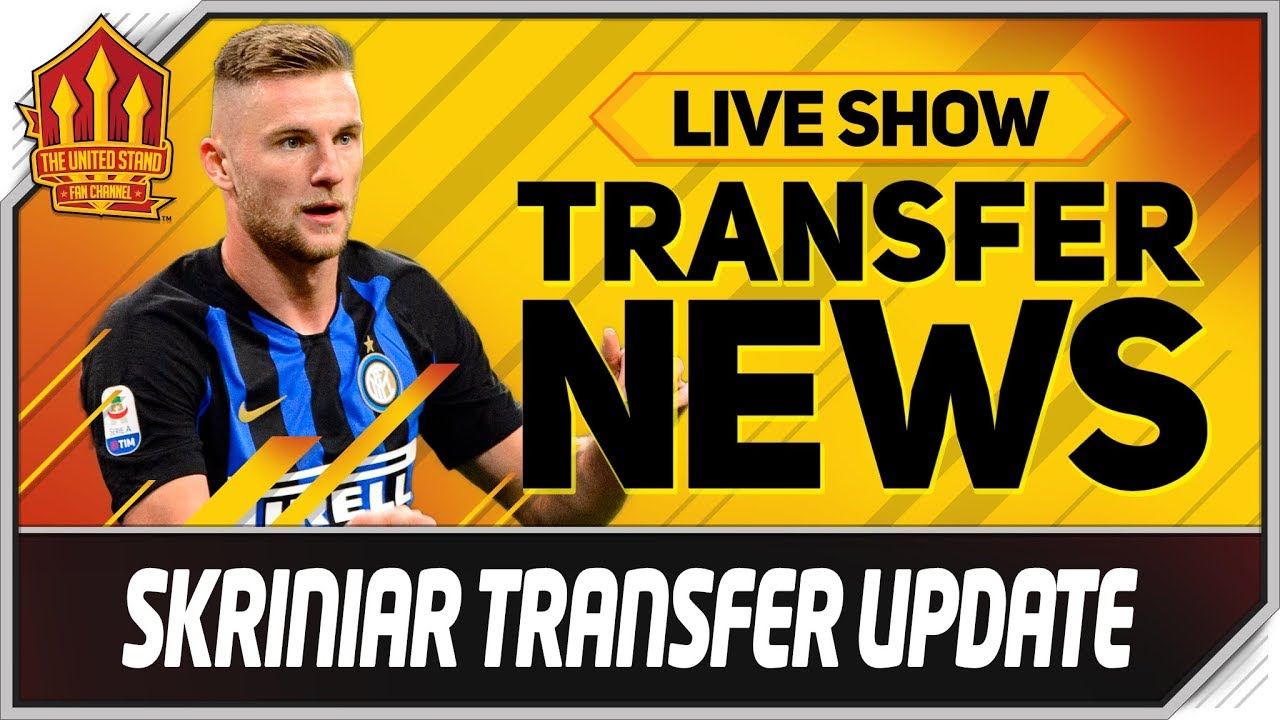 Man Utd Skriniar Transfer Update! Man Utd Transfer News