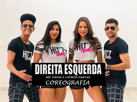Direita Esquerda - Mc Tocha E Lipinho Dantas   Coreografia Hitz Dance