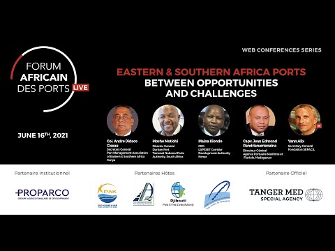 Forum Africain des ports Live - ESA ports between opportunities and challenges